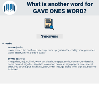 gave ones word, synonym gave ones word, another word for gave ones word, words like gave ones word, thesaurus gave ones word
