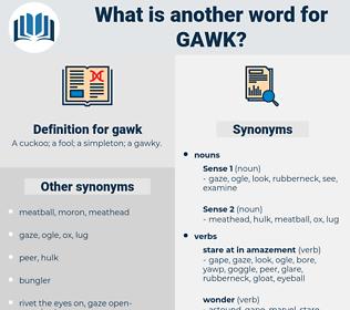gawk, synonym gawk, another word for gawk, words like gawk, thesaurus gawk
