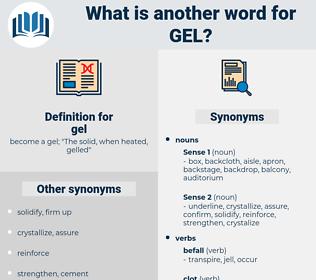gel, synonym gel, another word for gel, words like gel, thesaurus gel