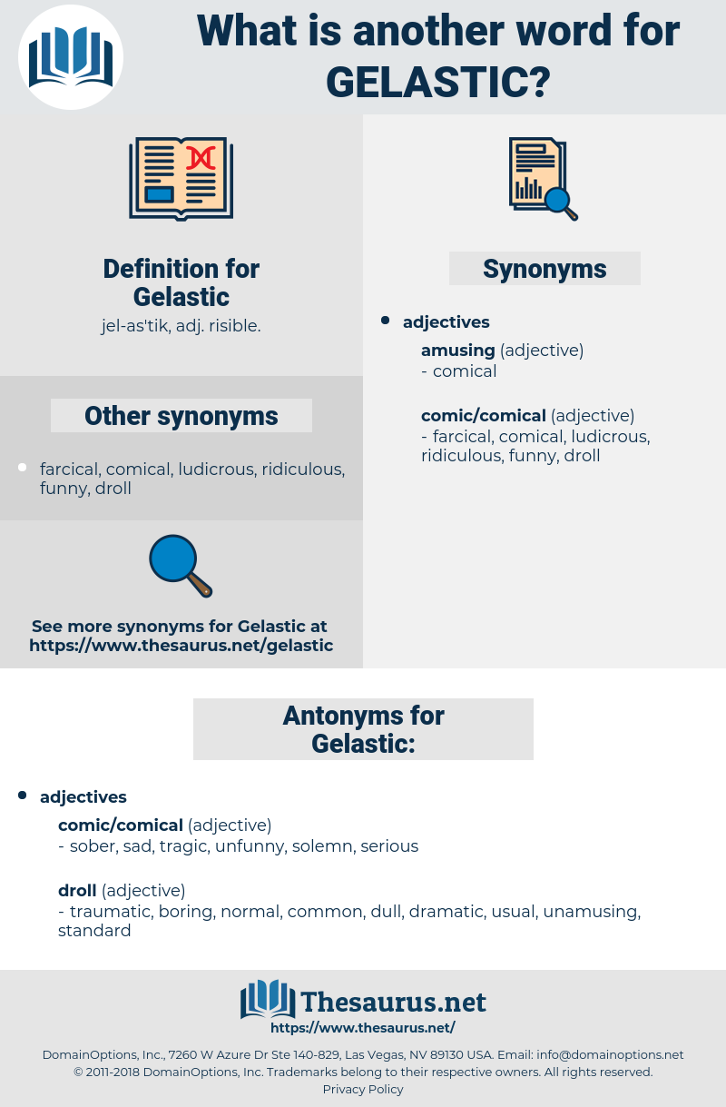 Gelastic, synonym Gelastic, another word for Gelastic, words like Gelastic, thesaurus Gelastic