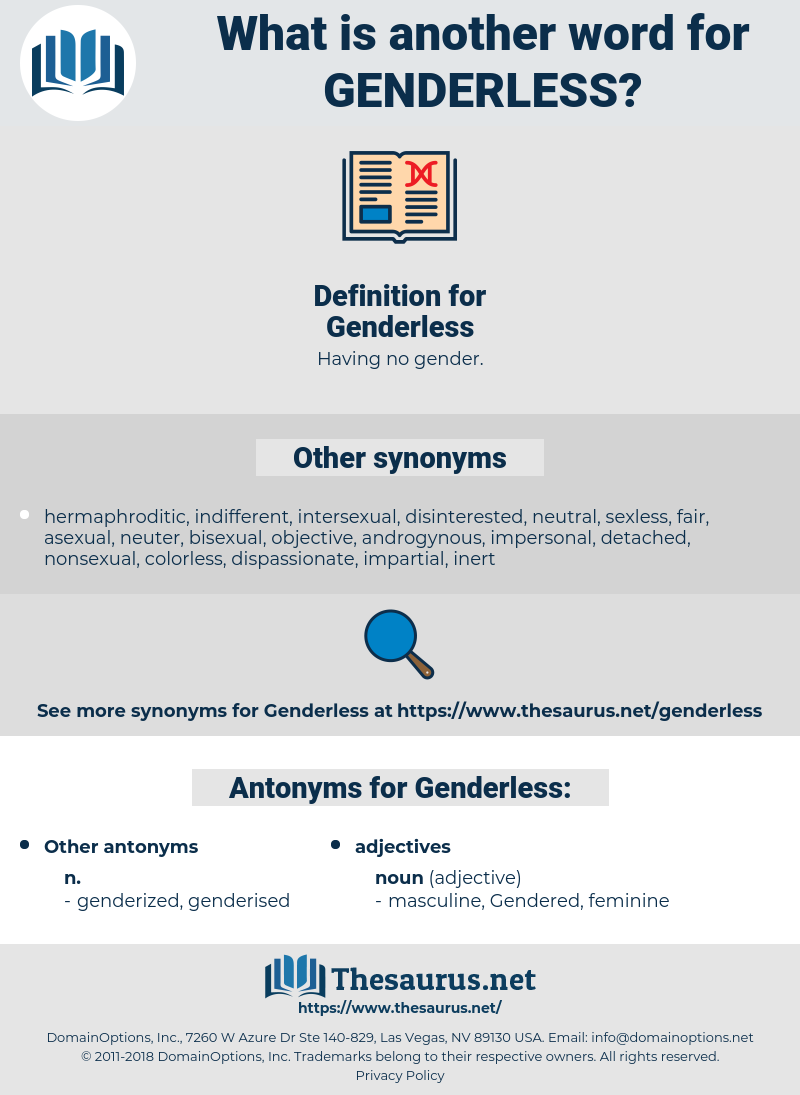 Genderless, synonym Genderless, another word for Genderless, words like Genderless, thesaurus Genderless