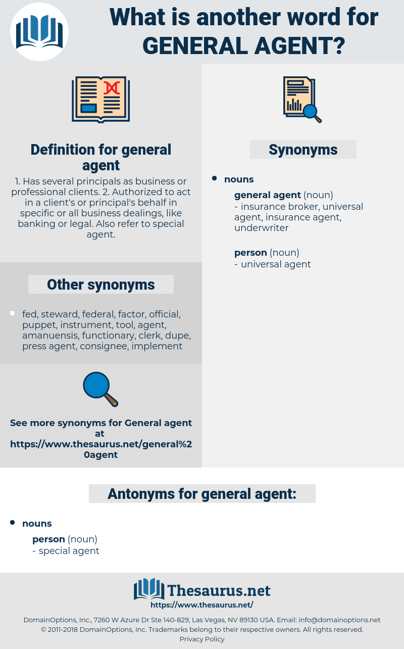 general agent, synonym general agent, another word for general agent, words like general agent, thesaurus general agent