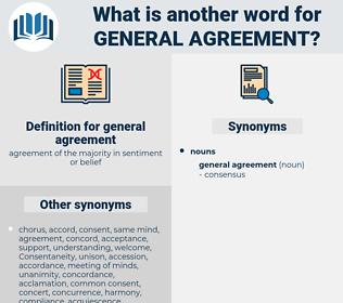 general agreement, synonym general agreement, another word for general agreement, words like general agreement, thesaurus general agreement