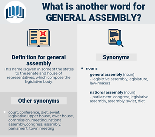 general assembly, synonym general assembly, another word for general assembly, words like general assembly, thesaurus general assembly