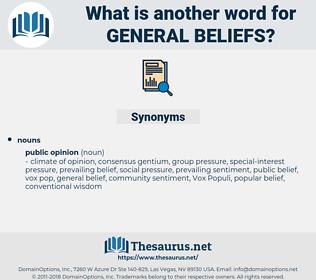 general beliefs, synonym general beliefs, another word for general beliefs, words like general beliefs, thesaurus general beliefs