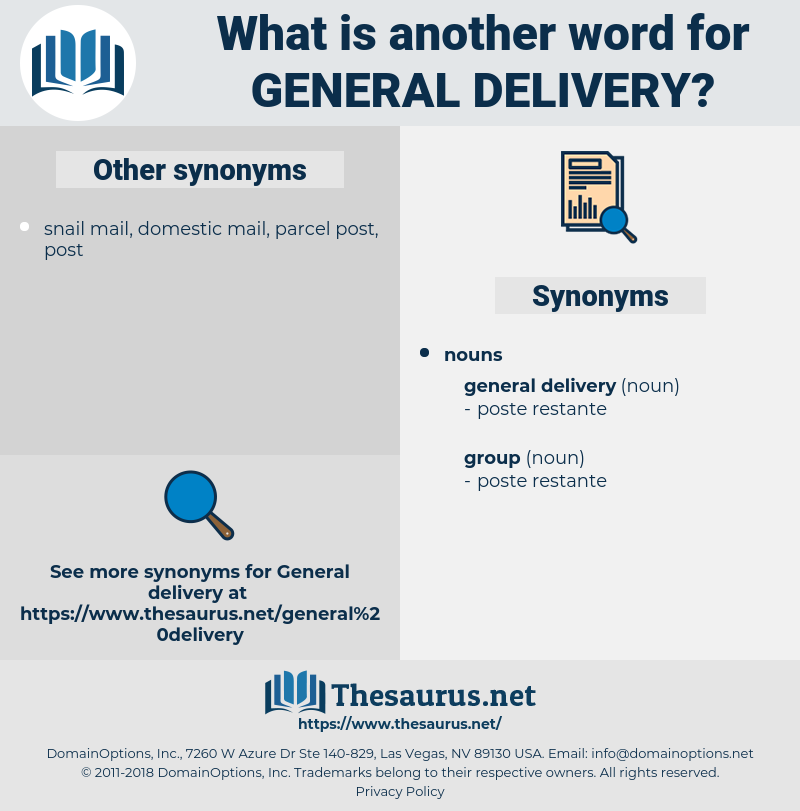 general delivery, synonym general delivery, another word for general delivery, words like general delivery, thesaurus general delivery