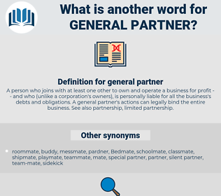 general partner, synonym general partner, another word for general partner, words like general partner, thesaurus general partner