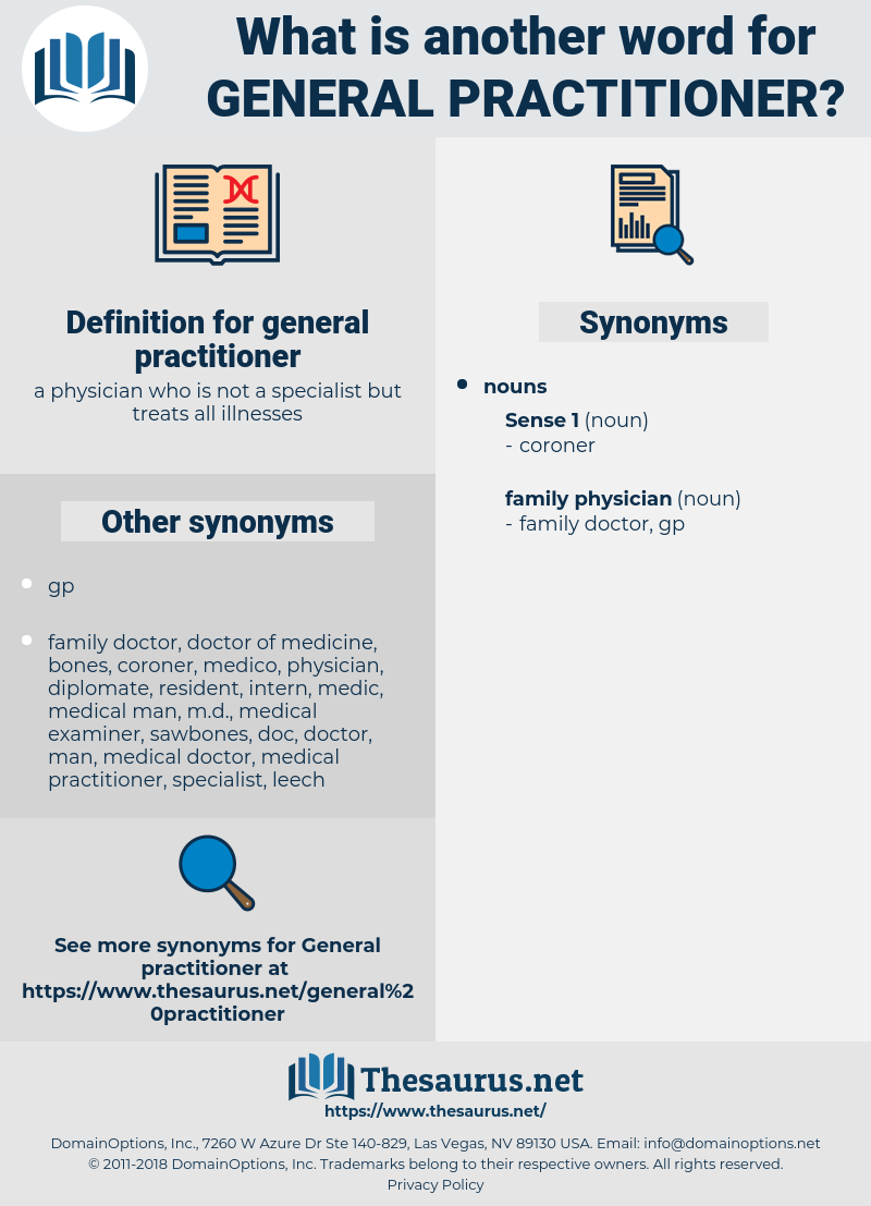 general practitioner, synonym general practitioner, another word for general practitioner, words like general practitioner, thesaurus general practitioner