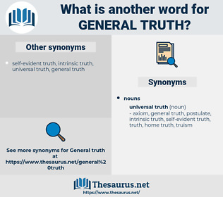 general truth, synonym general truth, another word for general truth, words like general truth, thesaurus general truth