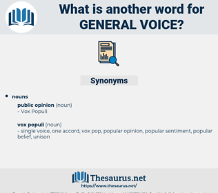 general voice, synonym general voice, another word for general voice, words like general voice, thesaurus general voice