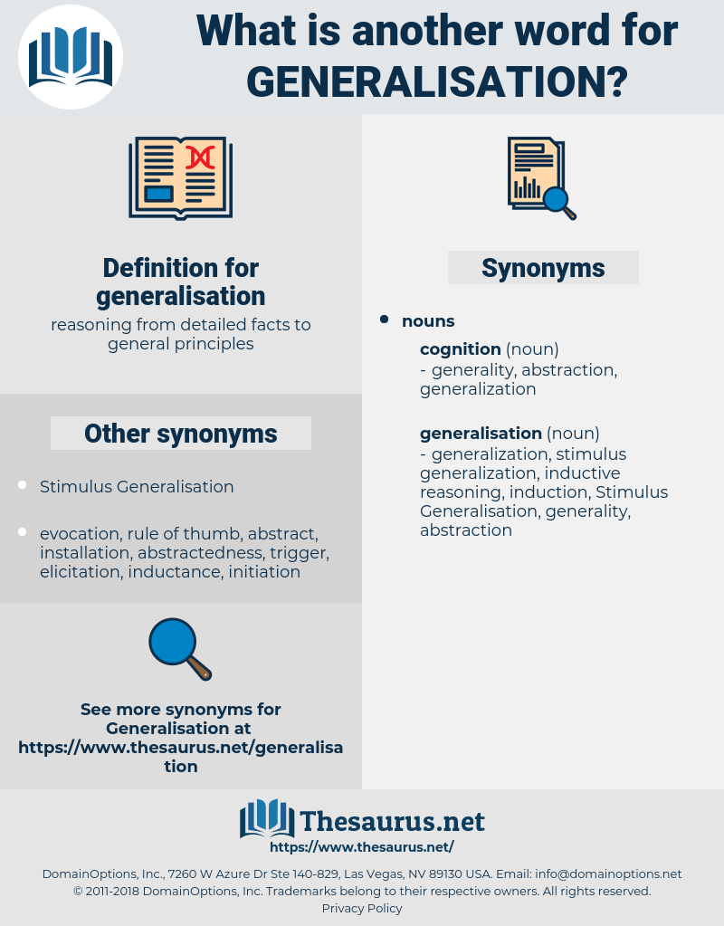 Synonyms for GENERALISATION - Thesaurus net