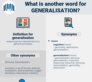 generalisation, synonym generalisation, another word for generalisation, words like generalisation, thesaurus generalisation