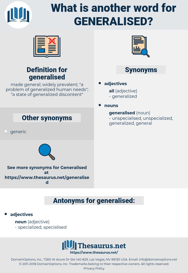 generalised, synonym generalised, another word for generalised, words like generalised, thesaurus generalised