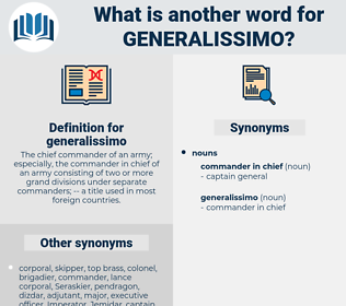 generalissimo, synonym generalissimo, another word for generalissimo, words like generalissimo, thesaurus generalissimo