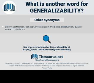 generalizability, synonym generalizability, another word for generalizability, words like generalizability, thesaurus generalizability