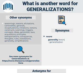 generalizations, synonym generalizations, another word for generalizations, words like generalizations, thesaurus generalizations