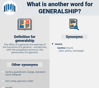 generalship, synonym generalship, another word for generalship, words like generalship, thesaurus generalship