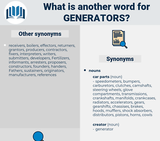generators, synonym generators, another word for generators, words like generators, thesaurus generators