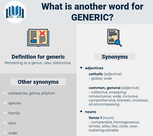 generic, synonym generic, another word for generic, words like generic, thesaurus generic
