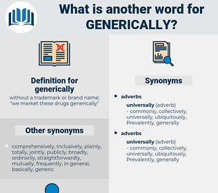generically, synonym generically, another word for generically, words like generically, thesaurus generically