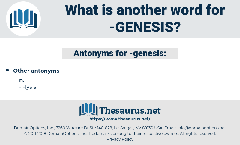 genesis, synonym genesis, another word for genesis, words like genesis, thesaurus genesis