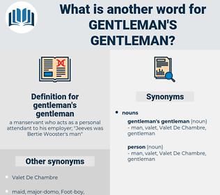 gentleman's gentleman, synonym gentleman's gentleman, another word for gentleman's gentleman, words like gentleman's gentleman, thesaurus gentleman's gentleman