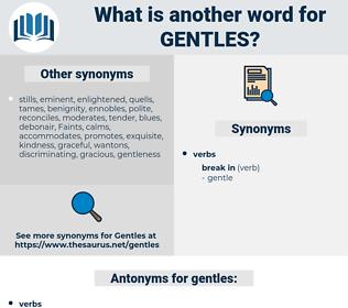 gentles, synonym gentles, another word for gentles, words like gentles, thesaurus gentles