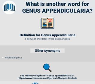 Genus Appendicularia, synonym Genus Appendicularia, another word for Genus Appendicularia, words like Genus Appendicularia, thesaurus Genus Appendicularia