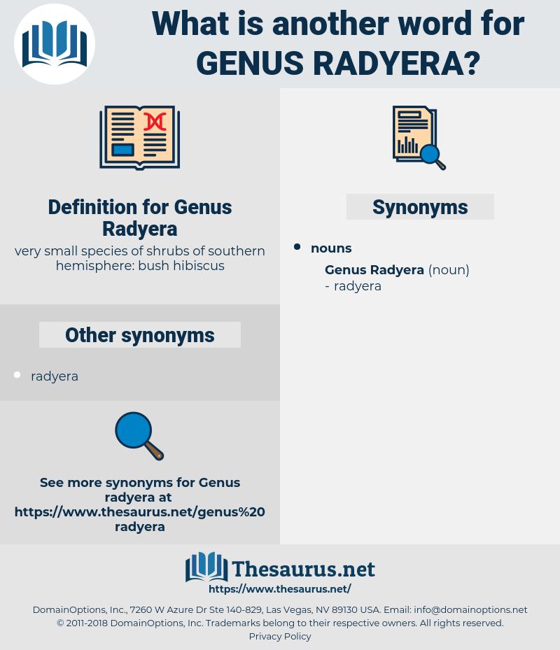 Genus Radyera, synonym Genus Radyera, another word for Genus Radyera, words like Genus Radyera, thesaurus Genus Radyera