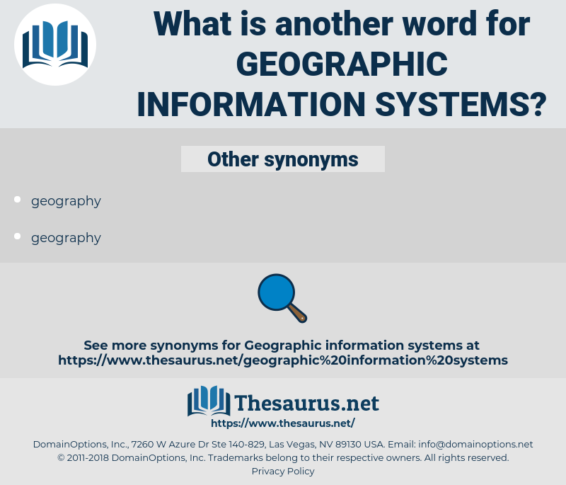 geographic information systems, synonym geographic information systems, another word for geographic information systems, words like geographic information systems, thesaurus geographic information systems