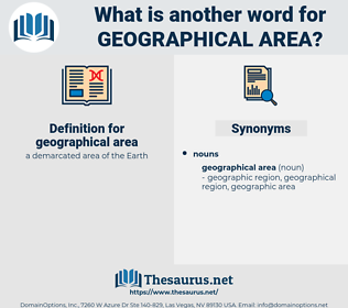 geographical area, synonym geographical area, another word for geographical area, words like geographical area, thesaurus geographical area