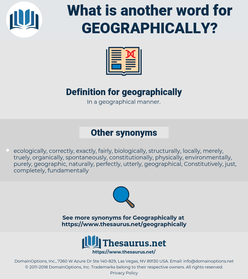 geographically, synonym geographically, another word for geographically, words like geographically, thesaurus geographically