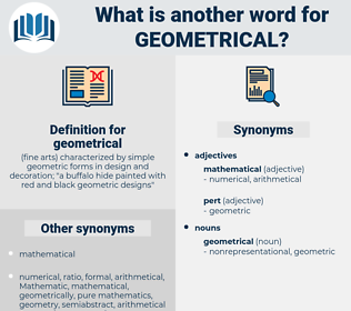 geometrical, synonym geometrical, another word for geometrical, words like geometrical, thesaurus geometrical