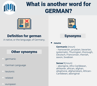 german, synonym german, another word for german, words like german, thesaurus german