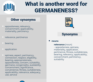 germaneness, synonym germaneness, another word for germaneness, words like germaneness, thesaurus germaneness