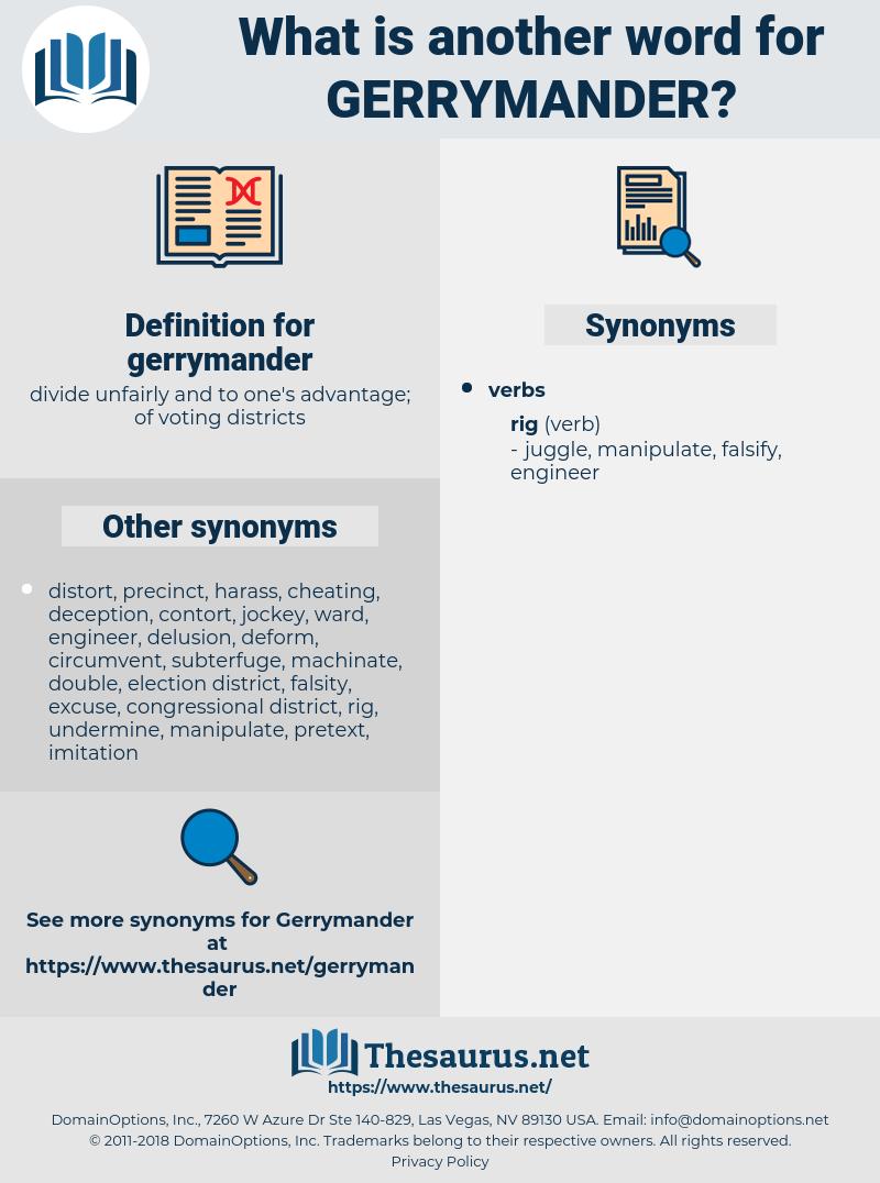 gerrymander, synonym gerrymander, another word for gerrymander, words like gerrymander, thesaurus gerrymander