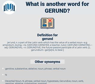 gerund, synonym gerund, another word for gerund, words like gerund, thesaurus gerund
