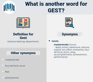 Gest, synonym Gest, another word for Gest, words like Gest, thesaurus Gest