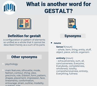 gestalt, synonym gestalt, another word for gestalt, words like gestalt, thesaurus gestalt