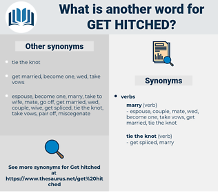 get hitched, synonym get hitched, another word for get hitched, words like get hitched, thesaurus get hitched