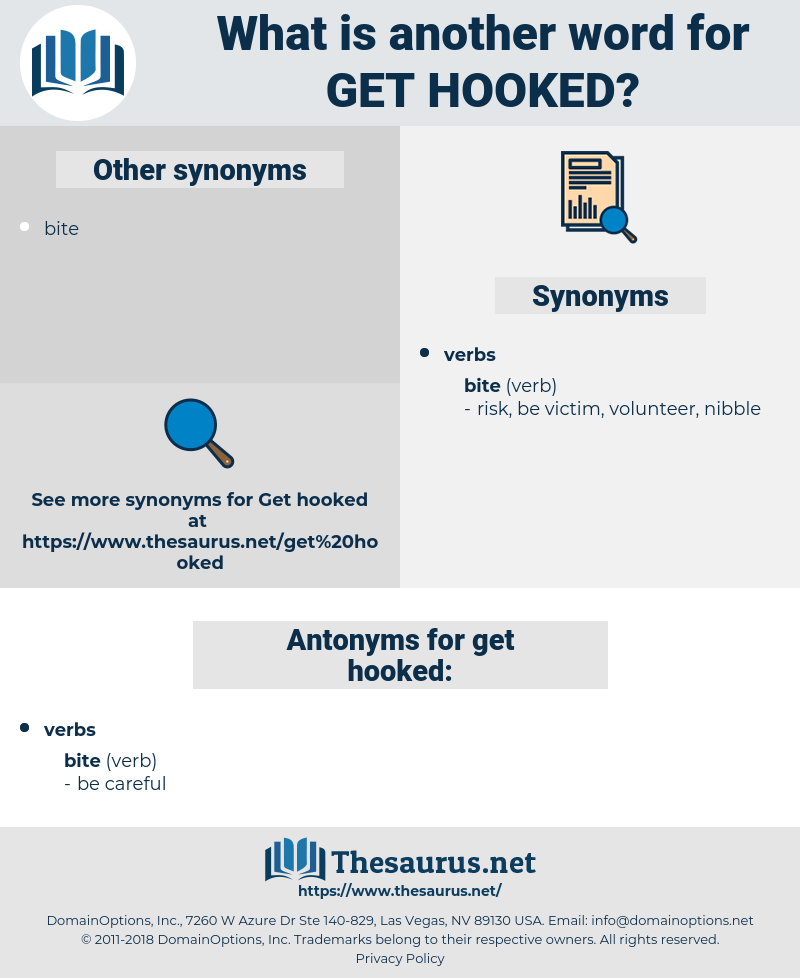 get hooked, synonym get hooked, another word for get hooked, words like get hooked, thesaurus get hooked