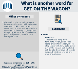 get on the wagon, synonym get on the wagon, another word for get on the wagon, words like get on the wagon, thesaurus get on the wagon