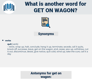get on wagon, synonym get on wagon, another word for get on wagon, words like get on wagon, thesaurus get on wagon