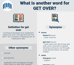 get over, synonym get over, another word for get over, words like get over, thesaurus get over