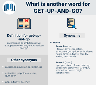 get up and go, synonym get up and go, another word for get up and go, words like get up and go, thesaurus get up and go