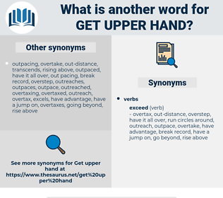 get upper hand, synonym get upper hand, another word for get upper hand, words like get upper hand, thesaurus get upper hand