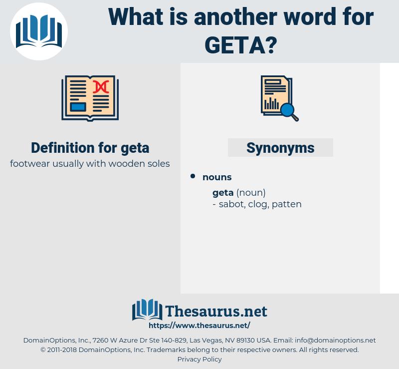 geta, synonym geta, another word for geta, words like geta, thesaurus geta