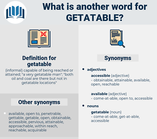 getatable, synonym getatable, another word for getatable, words like getatable, thesaurus getatable