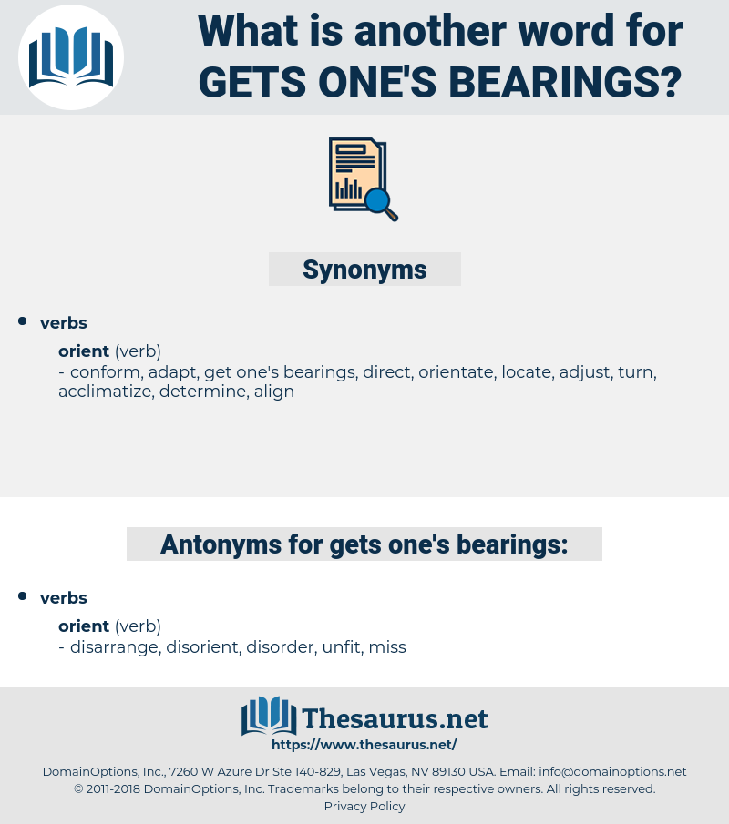 gets one's bearings, synonym gets one's bearings, another word for gets one's bearings, words like gets one's bearings, thesaurus gets one's bearings
