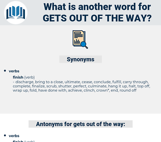 gets out of the way, synonym gets out of the way, another word for gets out of the way, words like gets out of the way, thesaurus gets out of the way